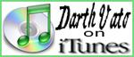 Darth Vato on iTunes