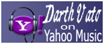 Darth Vato on Yahoo Music